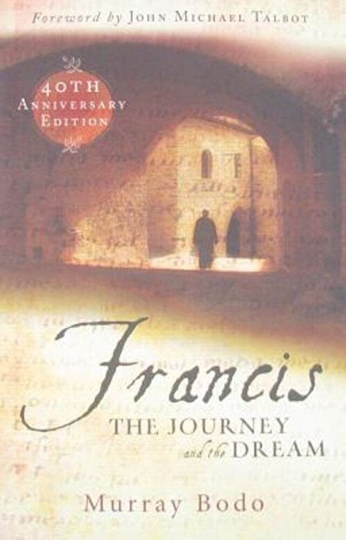 Murray Bodo - Francis: The Journey and the Dream, Paperback -