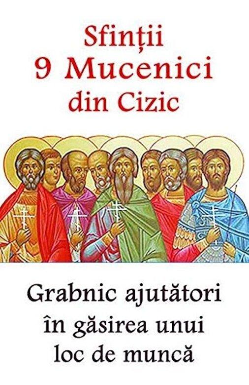 *** - Sfintii 9 Mucenici din Cizic - Grabnic ajutatori in gasirea unui loc de munca -