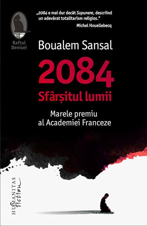Boualem Sansal - 2084. Sfarsitul lumii -
