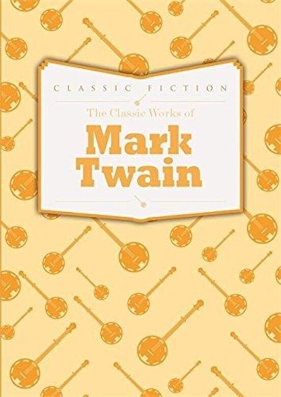 *** - The Classic Works of Mark Twain -