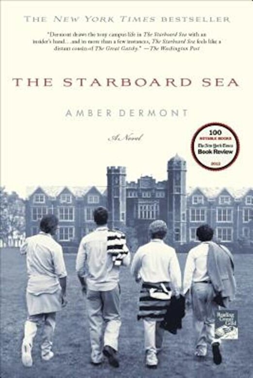 Amber Dermont - The Starboard Sea, Paperback -
