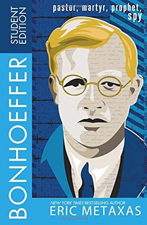 Eric Metaxas - Bonhoeffer Student Edition: Pastor, Martyr, Prophet, Spy, Paperback -