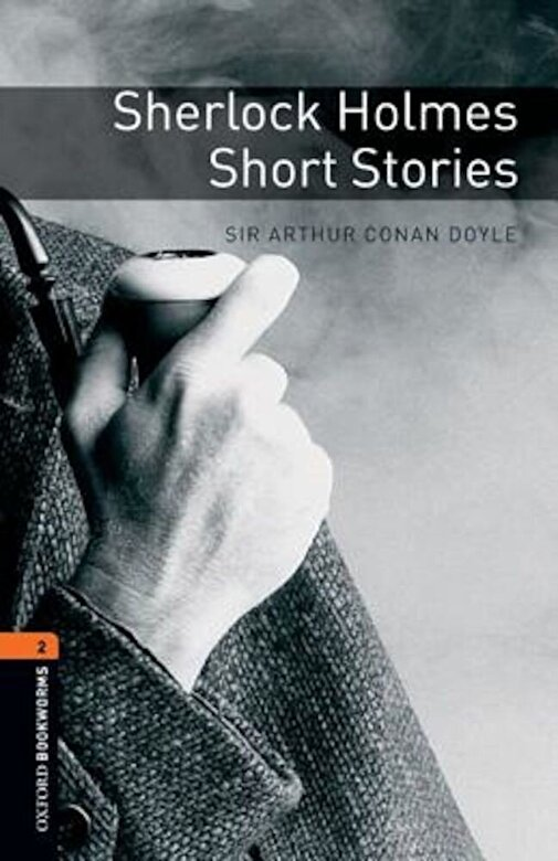 Arthur Conan Doyle - Oxford Bookworms Library: Sherlock Holmes Short Stories: Level 2: 700-Word Vocabulary, Paperback -