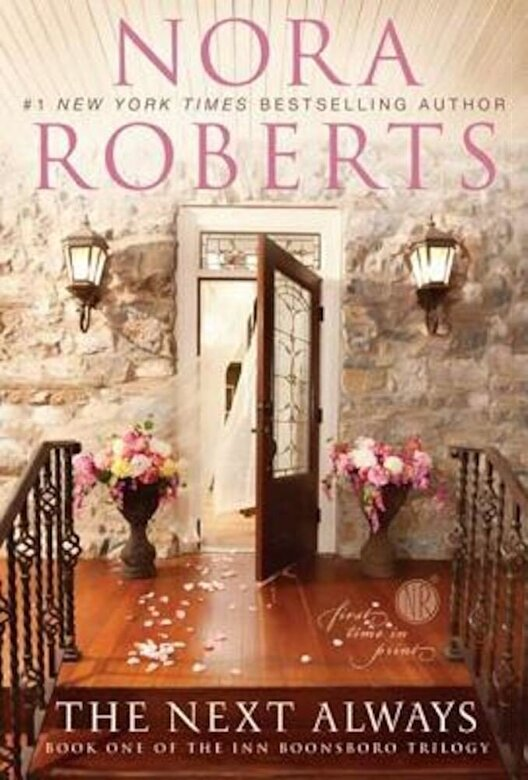 Nora Roberts - The Next Always, Paperback -