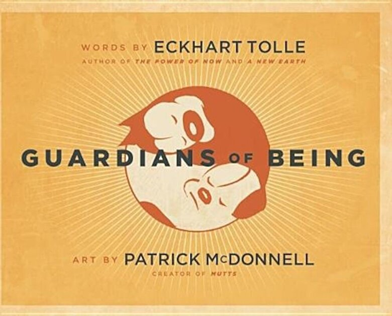 Eckhart Tolle - Guardians of Being, Hardcover -