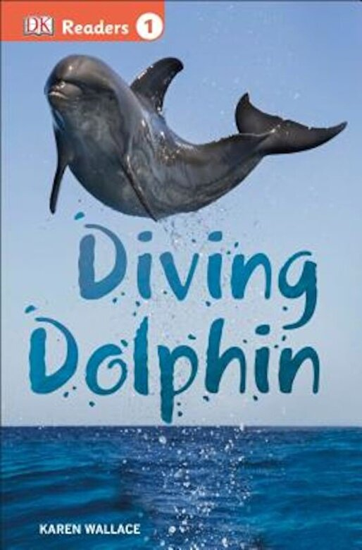 Karen Wallace - Diving Dolphin, Paperback -