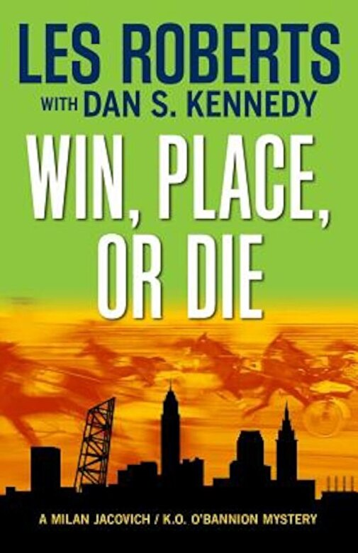 Les Roberts - Win, Place, or Die, Paperback -
