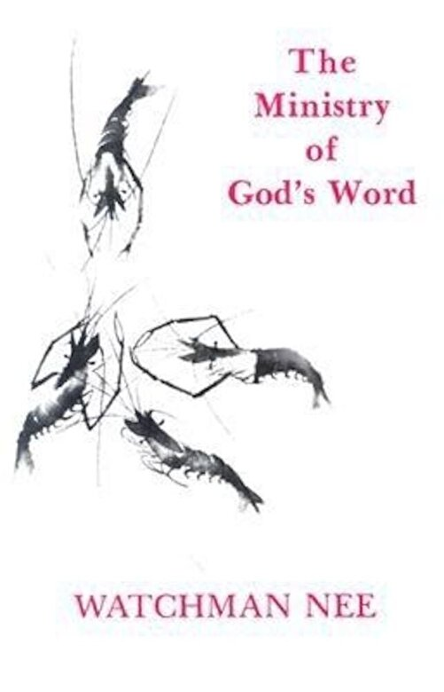 Watchman Nee - Ministry of Gods Word:, Paperback -