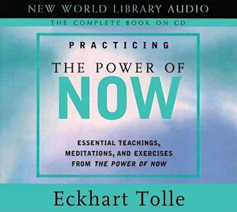 Eckhart Tolle - Practicing the Power of Now: Essentials Teachings, Meditations, and Exercises from the Power of Now, Audiobook -