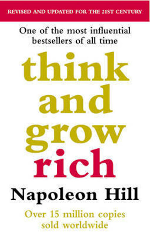 Napoleon Hill - Think and Grow Rich -