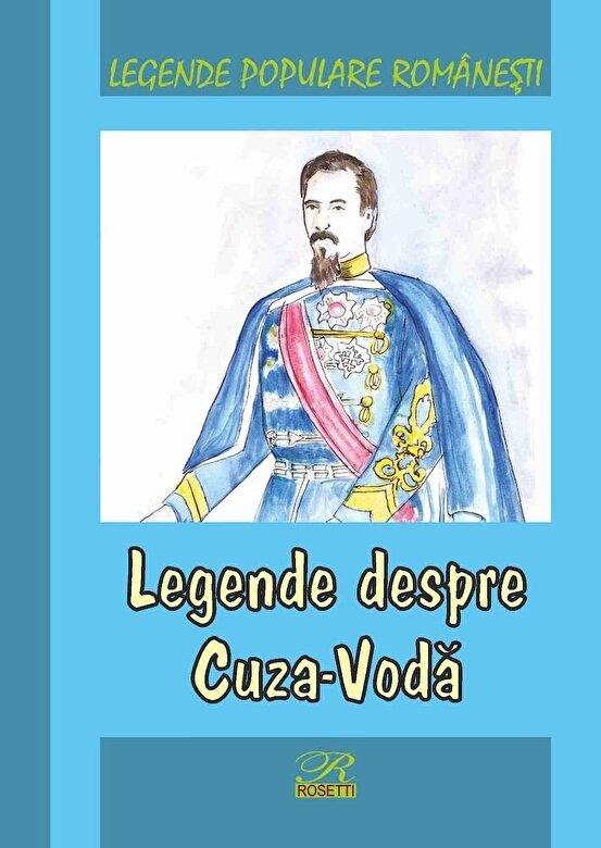 Alexandru Canciovici - Legende populare romanesti. Legende despre Cuza-Voda -