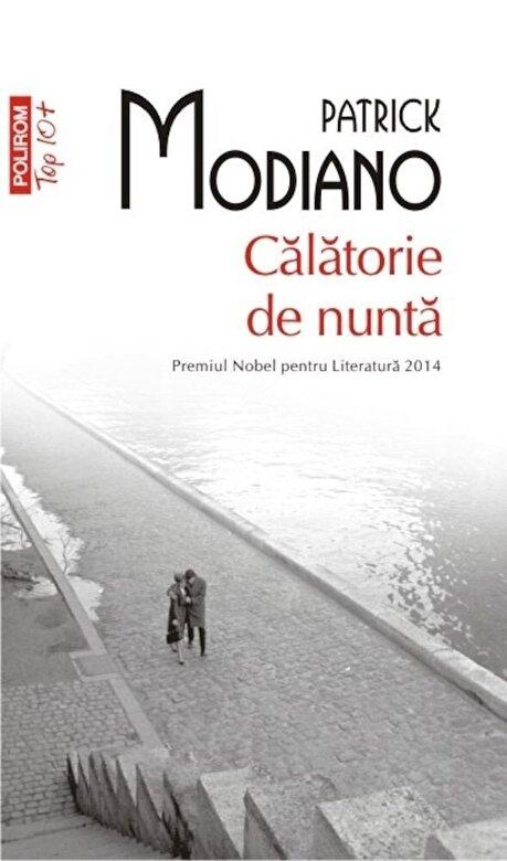Patrick Modiano - Calatorie de nunta (TOP 10+) -