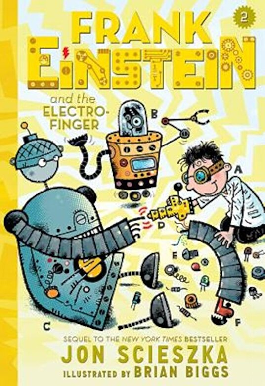 Jon Scieszka - Frank Einstein and the Electro-Finger (Frank Einstein Series #2): Book Two, Hardcover -