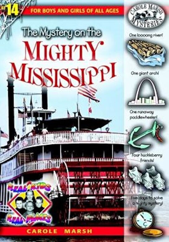 Carole Marsh - The Mystery on the Mighty Mississippi, Paperback -