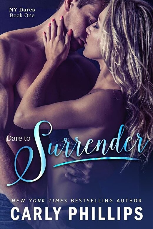 Carly Phillips - Dare to Surrender, Paperback -