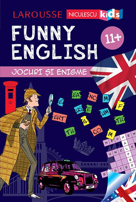Sandra Lebrun - FUNNY ENGLISH. Jocuri si enigme 11+ -