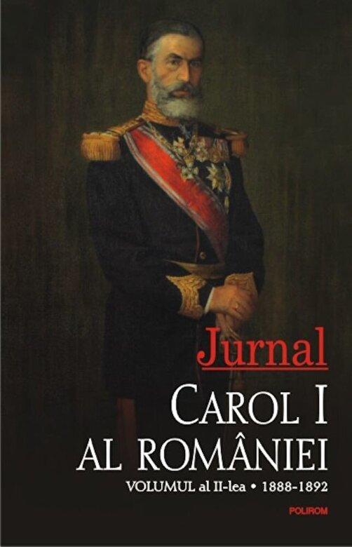 Carol I al Romaniei - Jurnal. Volumul al II-lea. 1888-1892 -