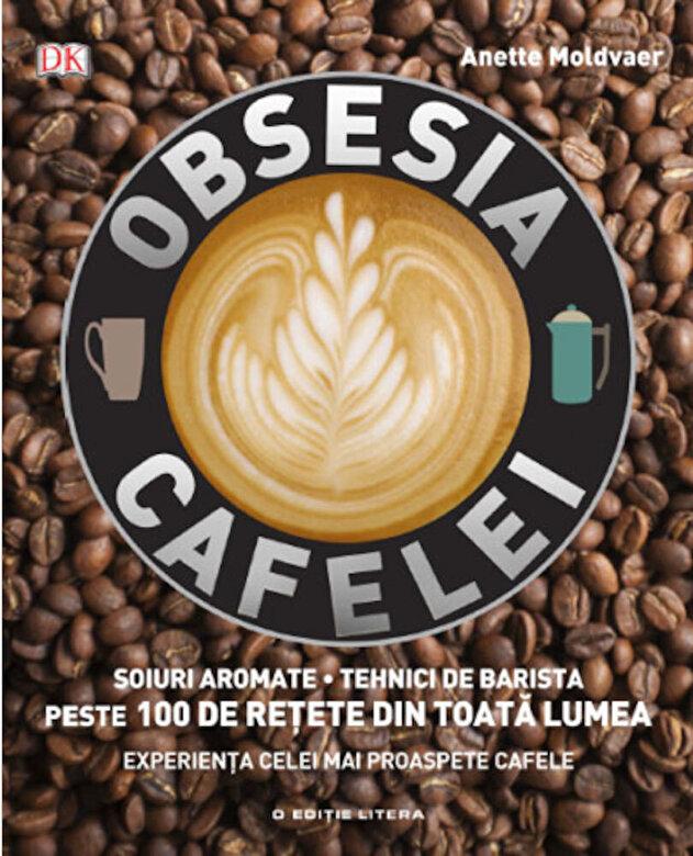 *** - Obsesia Cafelei -
