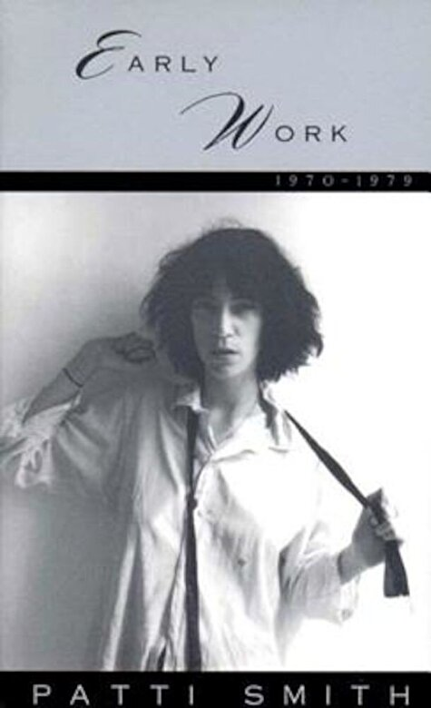 Patti Smith - Early Work 1970-1979, Paperback -