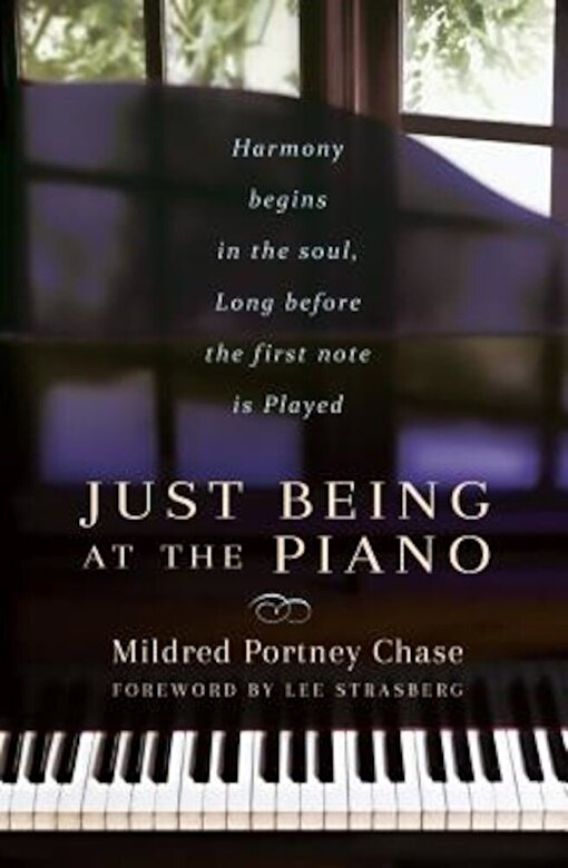 Mildred Portney Chase - Just Being at the Piano, Paperback -