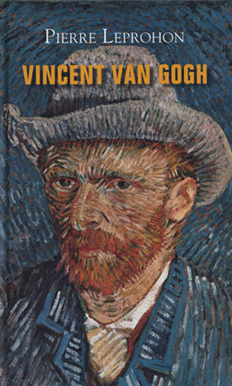 Pierre Leprohon - Vincent van Gogh -