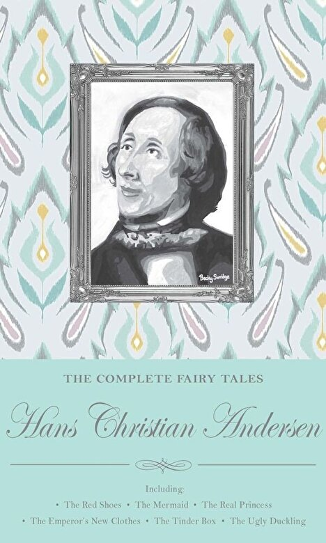 Hans Christian Andersen - The Complete Fairy Tales -