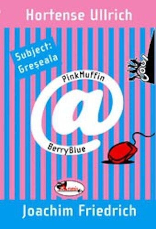 Joachim Friedrich, Hortense Ullrich - Subject: Greseala -