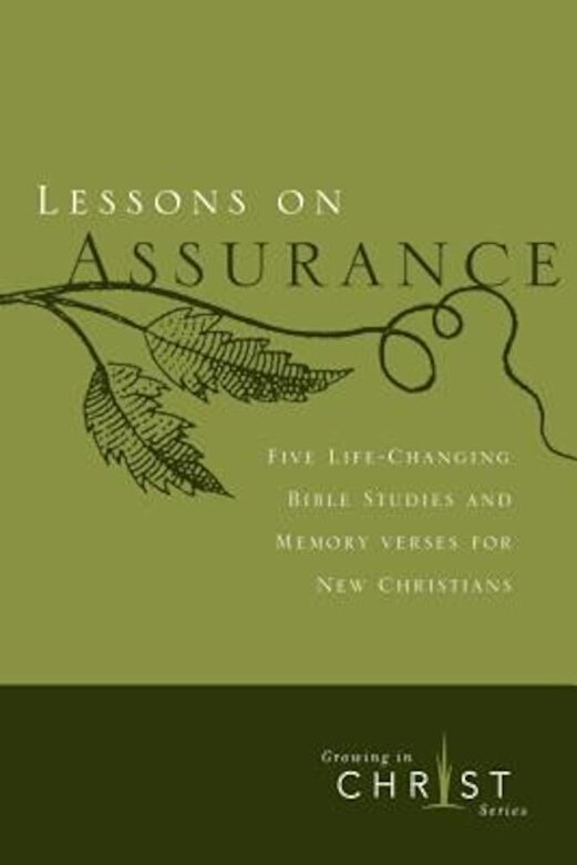 Navigators - Lessons on Assurance: Five Life-Changing Bible Studies and Memory Verses for New Christians, Paperback -
