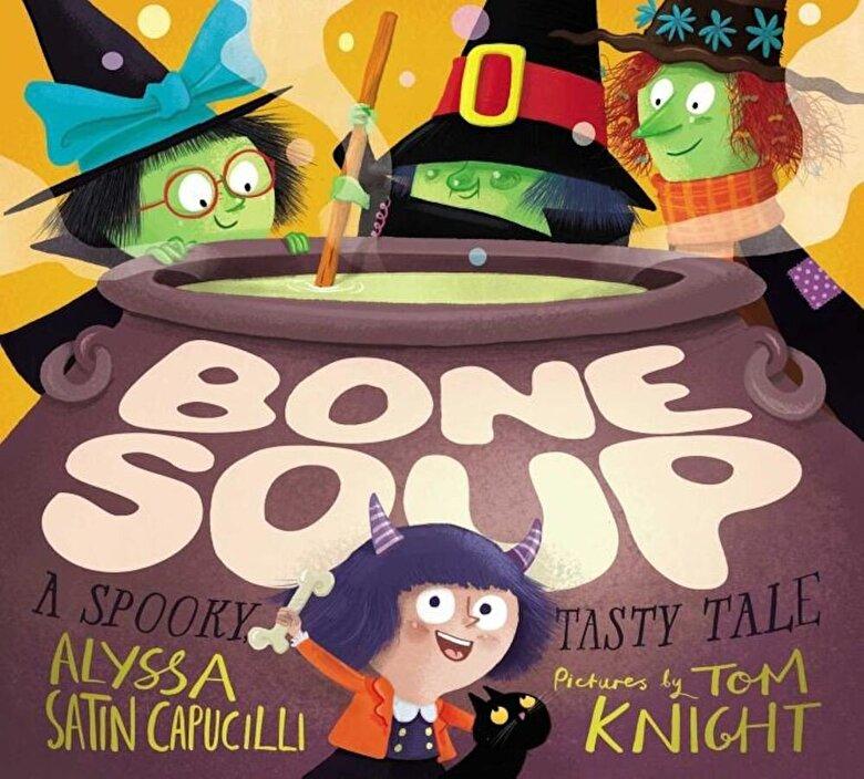 Alyssa Satin Capucilli - Bone Soup: A Spooky, Tasty Tale, Hardcover -