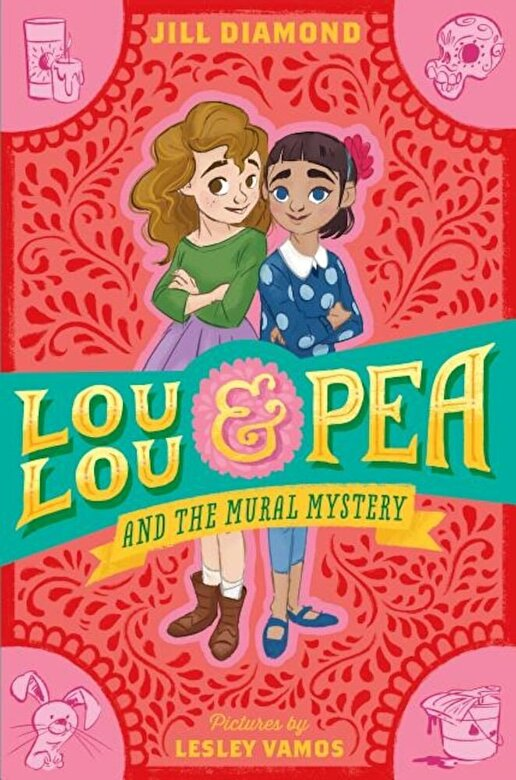 Jill Diamond - Lou Lou and Pea and the Mural Mystery, Paperback -