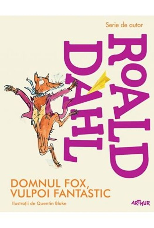 Roald Dahl - Domnul Fox, vulpoi fantastic -