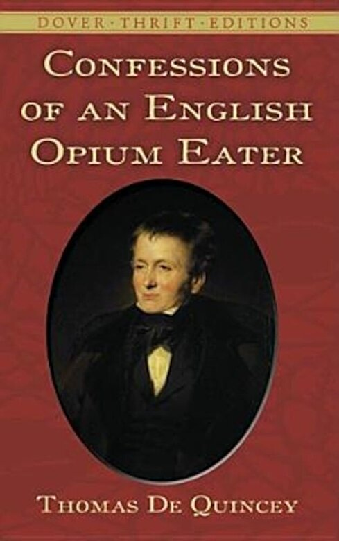 Thomas de Quincey - Confessions of an English Opium Eater, Paperback -