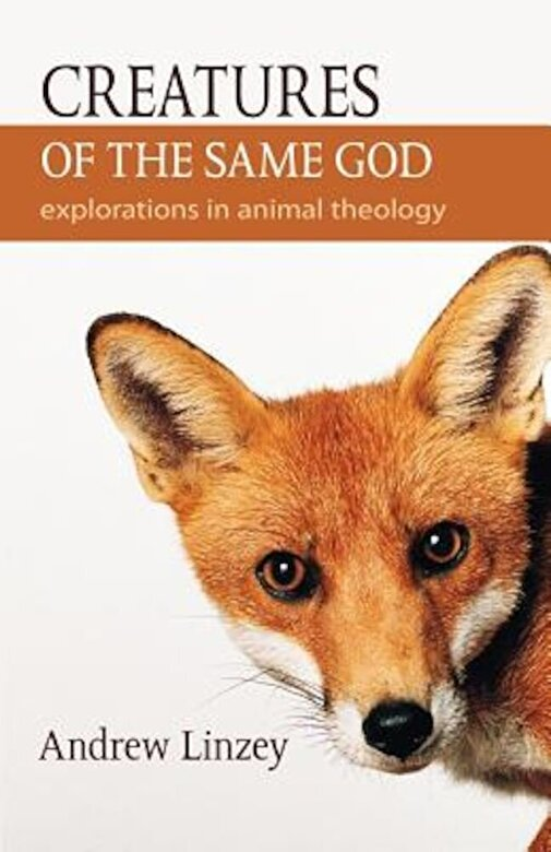 Andrew Linzey - Creatures of the Same God: Explorations in Animal Theology, Paperback -