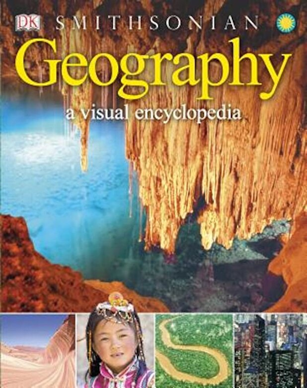 DK - Geography: A Visual Encyclopedia, Paperback -