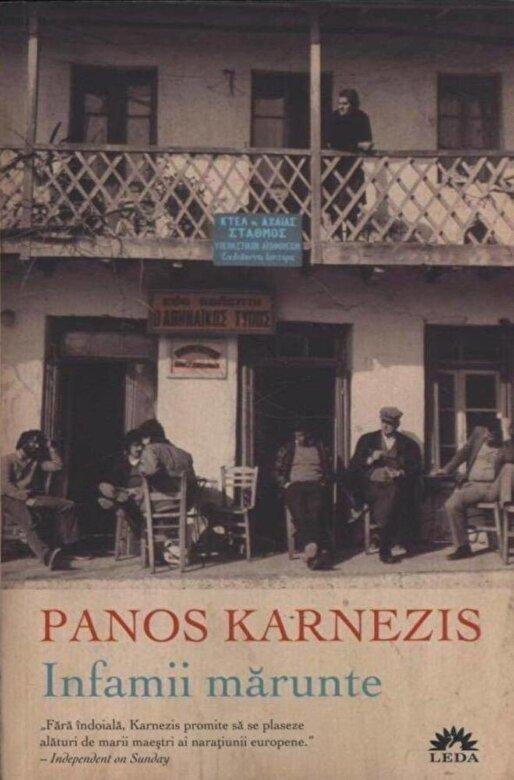 Panos Karnezis - Infamii marunte -
