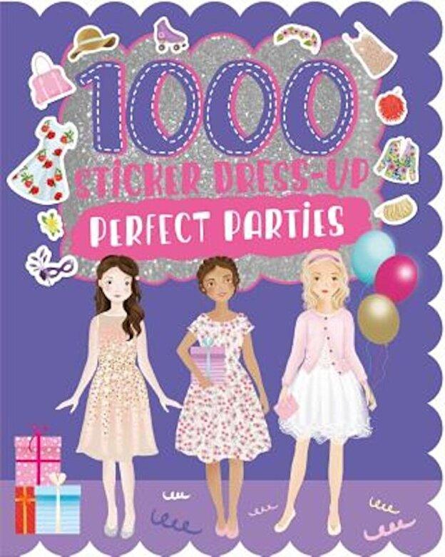 Parragon Books Ltd - 1000 Sticker Dress-Up Perfect Parties, Paperback -