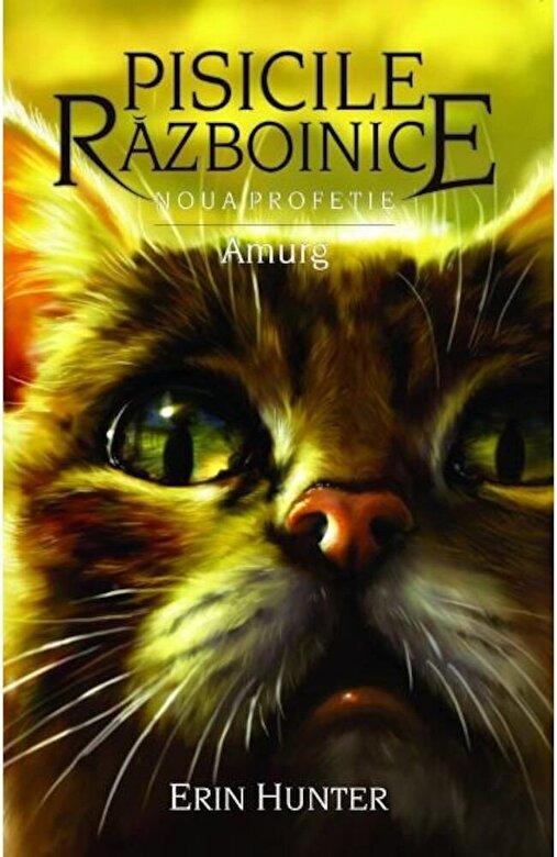 Erin Hunter - Pisicile razboinice. Noua profetie amurg vol 11 -