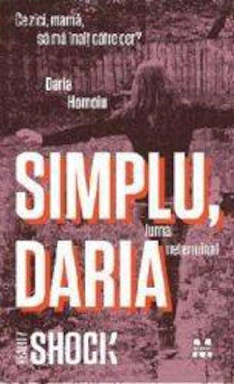 Daria Hornoiu - Simplu, Daria -