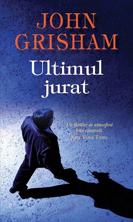 John Grisham - Ultimul jurat -
