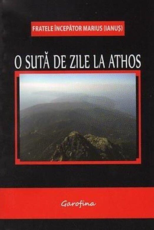 Marius Ianus - O suta de zile la Athos -