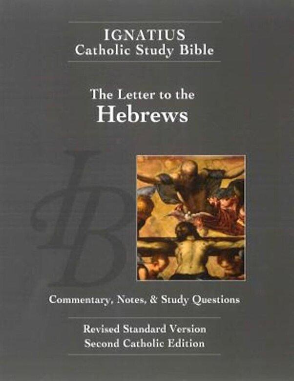 Scott Hahn - The Letter to the Hebrews (2nd Ed.): Ignatius Catholic Study Bible, Paperback -