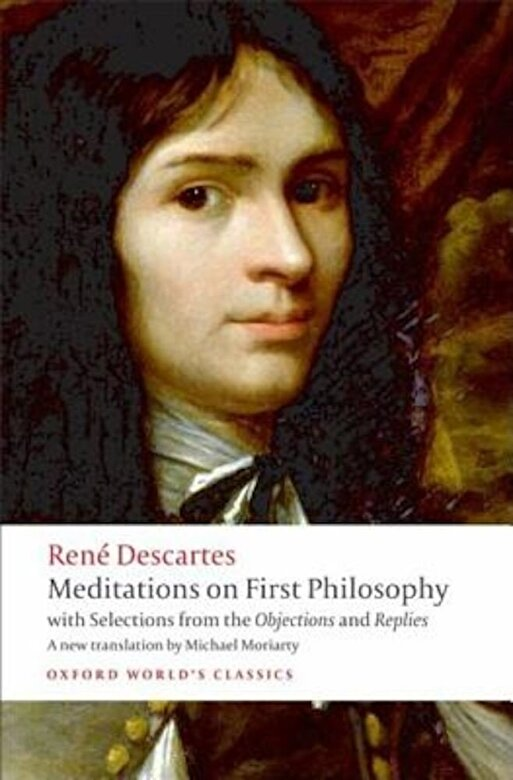 Rene Descartes - Meditations on First Philosophy: With Selections from the Objections and Replies, Paperback -