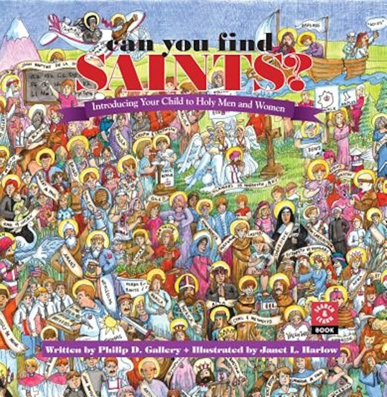 Philip D. Gallery - Can You Find Saints?: Introducing Your Child to Holy Men and Women, Hardcover -