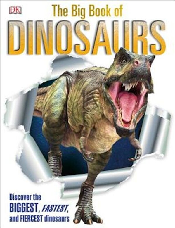 DK Publishing - The Big Book of Dinosaurs, Hardcover -
