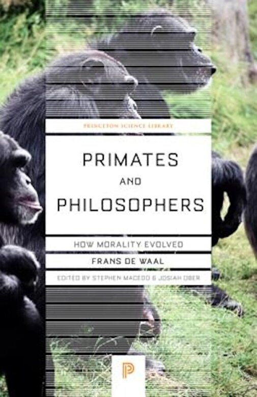 Frans de Waal - Primates and Philosophers: How Morality Evolved, Paperback -