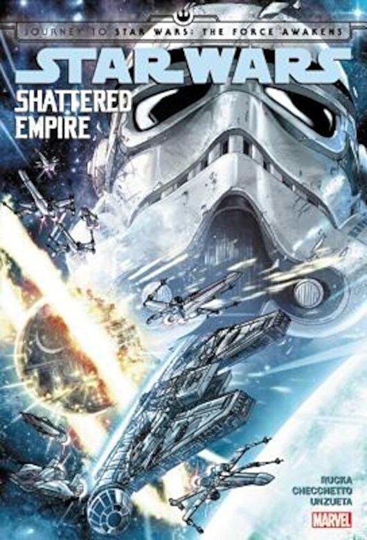 Greg Rucka - Journey to Star Wars: The Force Awakens: Shattered Empire, Hardcover -