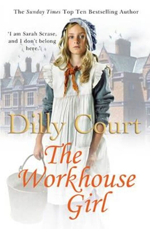 Dilly Court - Workhouse Girl, Paperback -