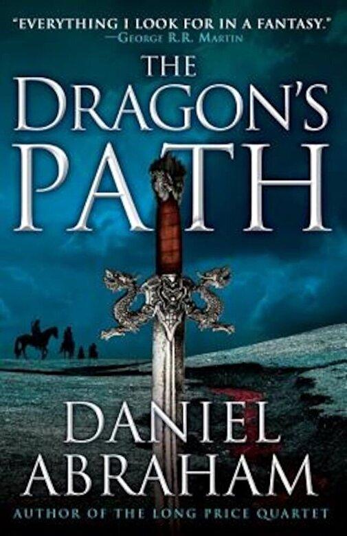 Daniel Abraham - The Dragon's Path, Paperback -