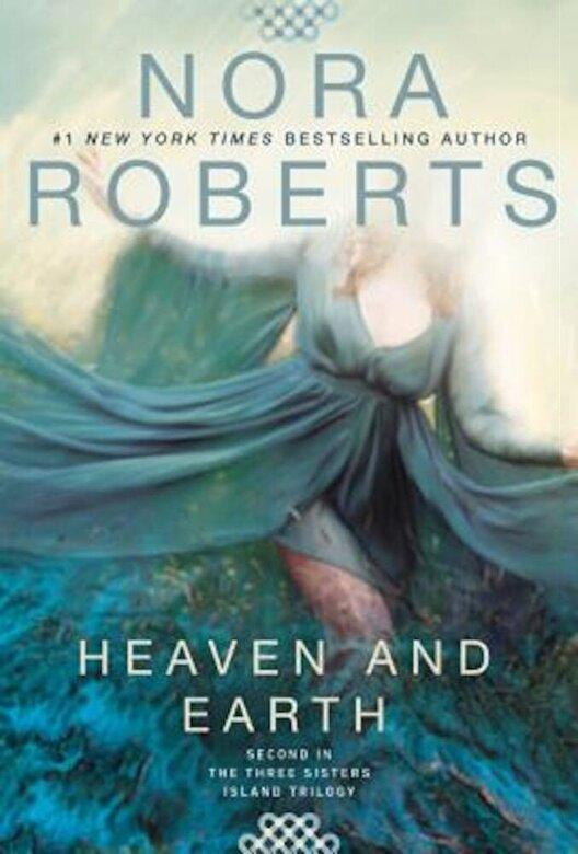 Nora Roberts - Heaven and Earth, Paperback -