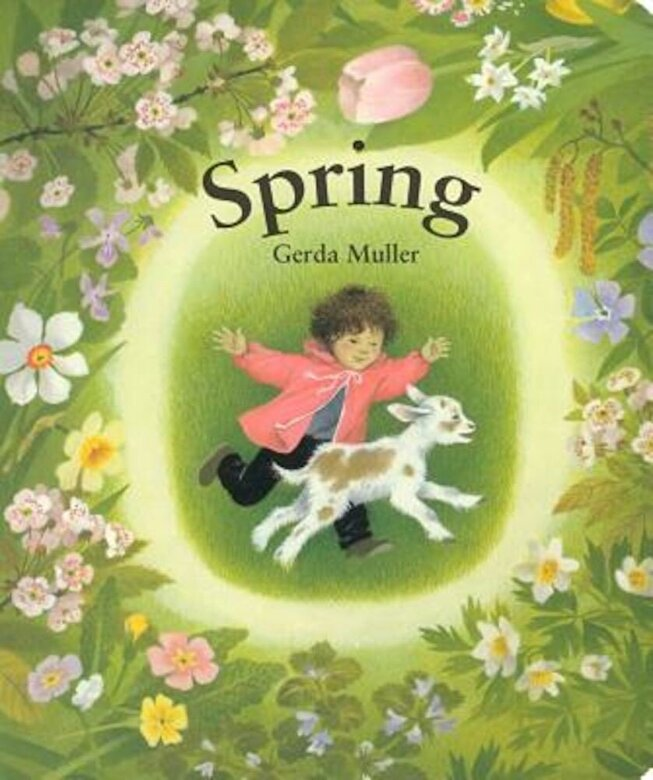Gerda Muller - Spring Board Book, Hardcover -